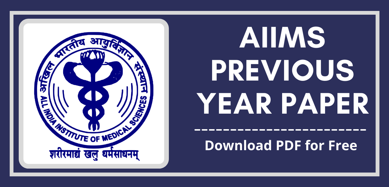 AIIMS Previous Year Question Paper